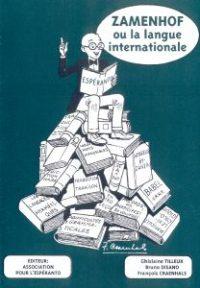 Zamenhof_ou_la_langue_internationale_kovrilo