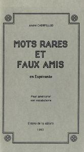 Mots rares et faux amis en Espéranto